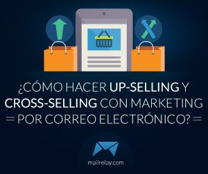 Cómo hacer up-selling y cross-selling